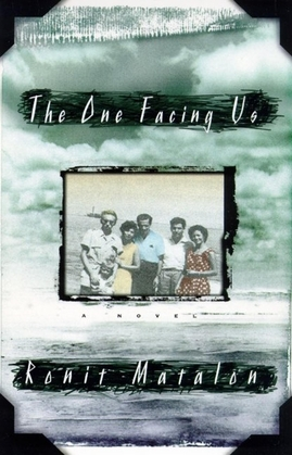 The One Facing Us