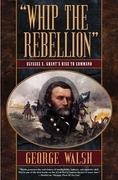 Whip the Rebellion