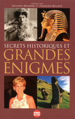 Secrets historiques et grandes nigmes            