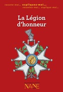 Expliquez-moi la Lgion d'honneur