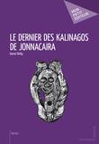 Le Dernier des Kalinagos de Jonnacaira