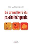 Le grand livre du psychothérapeute