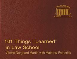 101 Things I Learned ® in Law School
