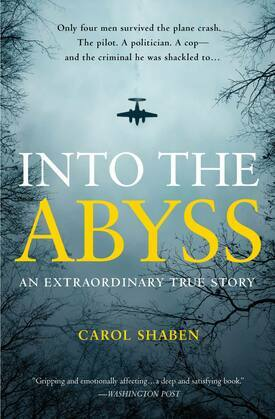 Into the Abyss: An Extraordinary True Story