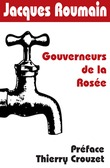 Gouverneurs de la Rosée