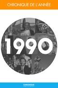 Chronique de l'année 1990