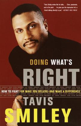 Doing What's Right: How to Fight for What You Believe--And Make a Difference