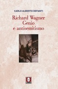 Richard Wagner. Genio e antisemitismo