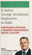 Kinesiologia Applicata e Medicina Kinesiologica. Il dottor George Goodheart finalmente in Italia