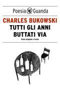 Tutti gli anni buttati via