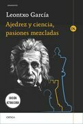 Ajedrez y ciencia, pasiones mezcladas