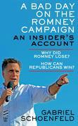 A Bad Day On The Romney Campaign: An Insider's Account
