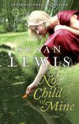 No Child of Mine: A Novel