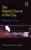 The Hybrid Church in the City: Third Space Thinking