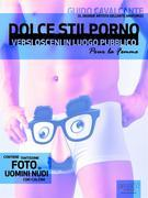 Dolce Stilporno. Pour la femme