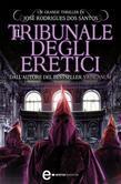 Il tribunale degli eretici