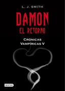 Damon. El retorno