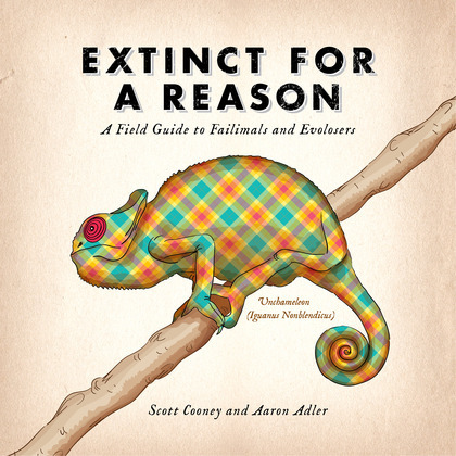 Extinct for a Reason: A Field Guide to Failimals and Evolosers