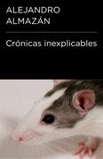 Crónicas inexplicables