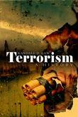Terrorism: A History