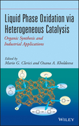 Liquid Phase Oxidation via Heterogeneous Catalysis: Organic Synthesis and Industrial Applications