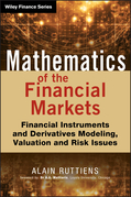 Mathematics of the Financial Markets: Financial Instruments and Derivatives Modelling, Valuation and Risk Issues