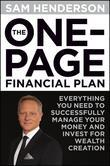The One Page Financial Plan: Everything You Need to Successfully Manage Your Money and Invest for Wealth Creation