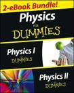 Physics For Dummies, 2 eBook Bundle: Physics I For Dummies &amp; Physics II For Dummies