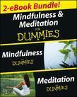 Mindfulness and Meditation for Dummies, Two eBook Bundle with Bonus Mini eBook: Mindfulness for Dummies, Meditation for Dummies, and 50 Ways to a Bett