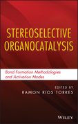 Stereoselective Organocatalysis: Bond Formation Methodologies and Activation Modes