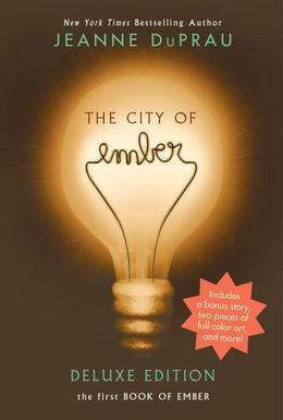 The City of Ember Deluxe Edition: The First Book of Ember