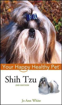 Shih Tzu: Your Happy Healthy Pet