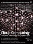 Cloud Computing: Concepts, Technology & Architecture