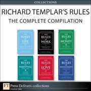 Richard Templar's Rules: The Complete Compilation (Collection)