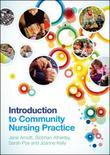 INTRODUCTION TO COMMUNITY NURSING PRACTICE