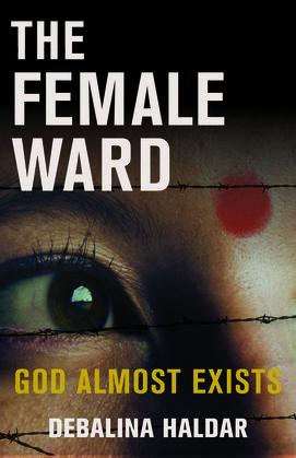 The Female Ward: God Almost Exists
