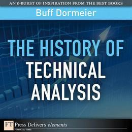 The The History of Technical Analysis
