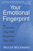 Your Emotional Fingerprint: 7 Secrets That Will Transform Your Life
