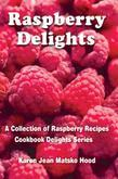 Raspberry Delights Cookbook