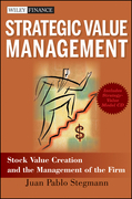 Strategic Value Management: Stock Value Creation and the Management of the Firm