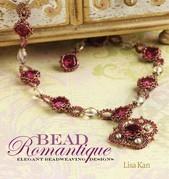 Bead Romantique: Elegant Beadweaving Designs