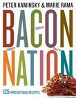 Bacon Nation: 135 Smoky, Salty, Crispy, Meaty, Irresistible Recipes
