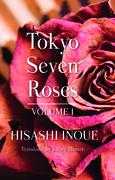 Tokyo Seven Roses: Volume I