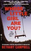 Whose Little Girl are You?