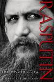 Rasputin: The Untold Story