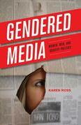 Gendered Media: Women, Men, and Identity Politics