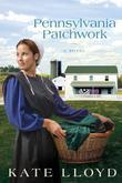 Pennsylvania Patchwork: A Novel