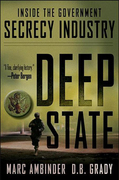 Deep State: Inside the Government Secrecy Industry