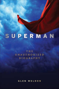 Superman: The Unauthorized Biography