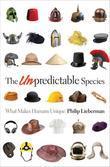 The Unpredictable Species: What Makes Humans Unique